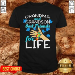 Grandma And Grandson Best Friends For Life Shirt