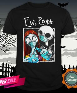 Jack Skellington And Sally Face Mask Ew People Shirt