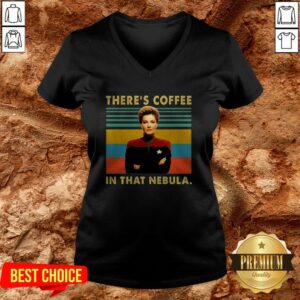 Kathryn Janeway There's Coffee In That Nebula V-neck