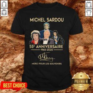 Michel Sardou 55e Anniversaire 1965 2020 Merci Pour Les Souvenirs Shirt