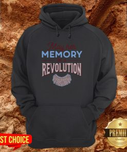 RBG May Her Memory Be A Revolution Hoodie