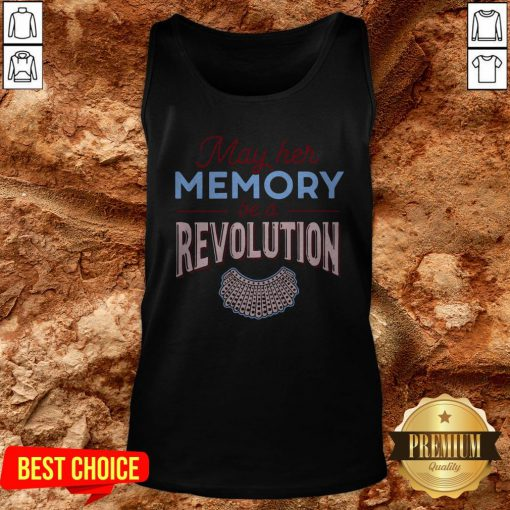 RBG May Her Memory Be A Revolution Tank Top