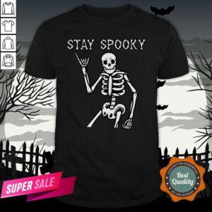Stay Spooky Skeleton Halloween Day Shirt