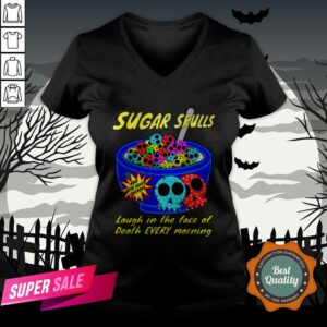 Sugar Skulls Cereal Laugh In The Face Of Death Every Morning Muertos V-neck