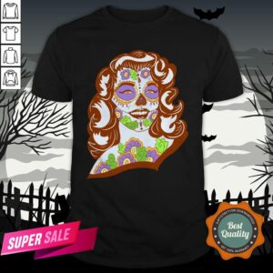 Sweet Sugar Skull Model Day Of The Dead Muertos Shirt