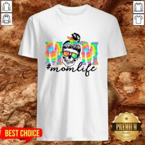 Tie Dye Mom Life Bun Hair Skull Shirt