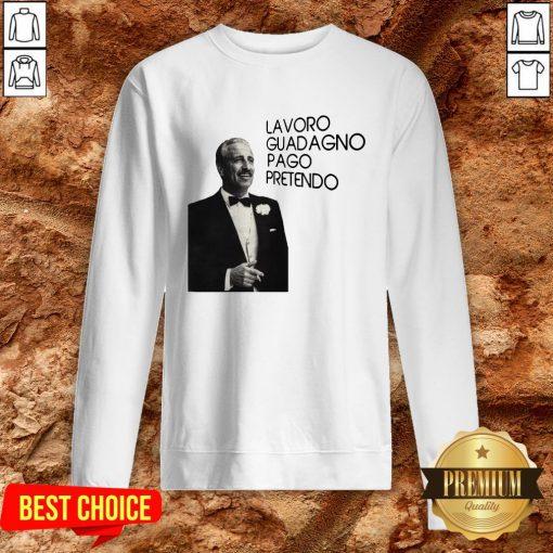 Top Lavordo Guadagno Pago Pretendo Sweatshirt