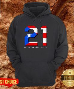21 Proud For Puerto Rico American Flag Hoodie