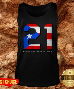 21 Proud For Puerto Rico American Flag Tank Top