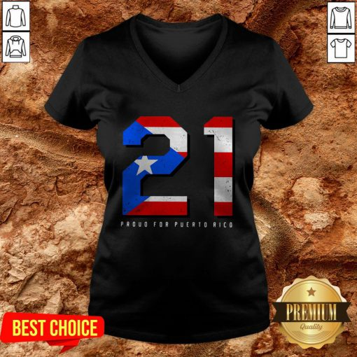 21 Proud For Puerto Rico American Flag V-neck