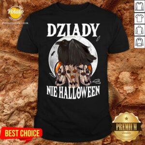 Beautiful Koszulka Dziady Nie Halloween Shirt - Design By Potatotees.com