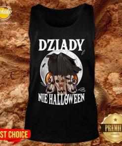 Beautiful Koszulka Dziady Nie Halloween Tank Top - Design By Potatotees.com
