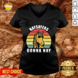 Beautiful Naysayers Gonna Nay Vintage V-neck - Design By Potatotees.com
