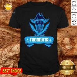 Beautiful Segeln Freibeuter Design Fur Segler Shirt - Design By Potatotees.com