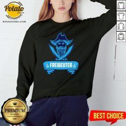 Beautiful Segeln Freibeuter Design Fur Segler Sweatshirt - Design By Potatotees.com