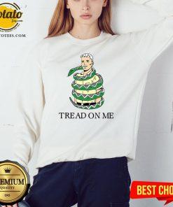 Beautiful Snake Tread On Me Sweatshirt - Design By Potatotees.com