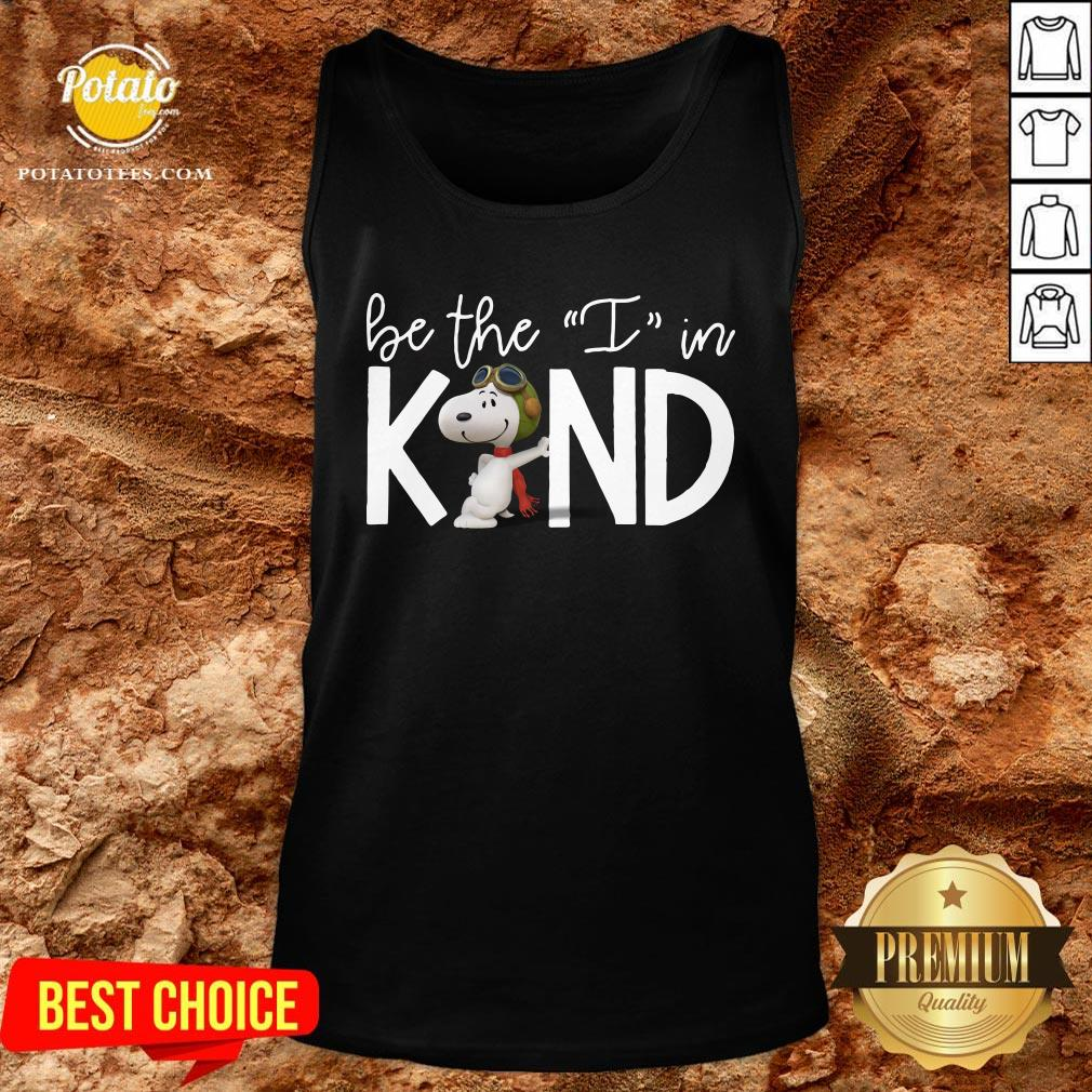 Beautiful Snoopy Be The I In Kind Tank Top - Design By Potatotees.com