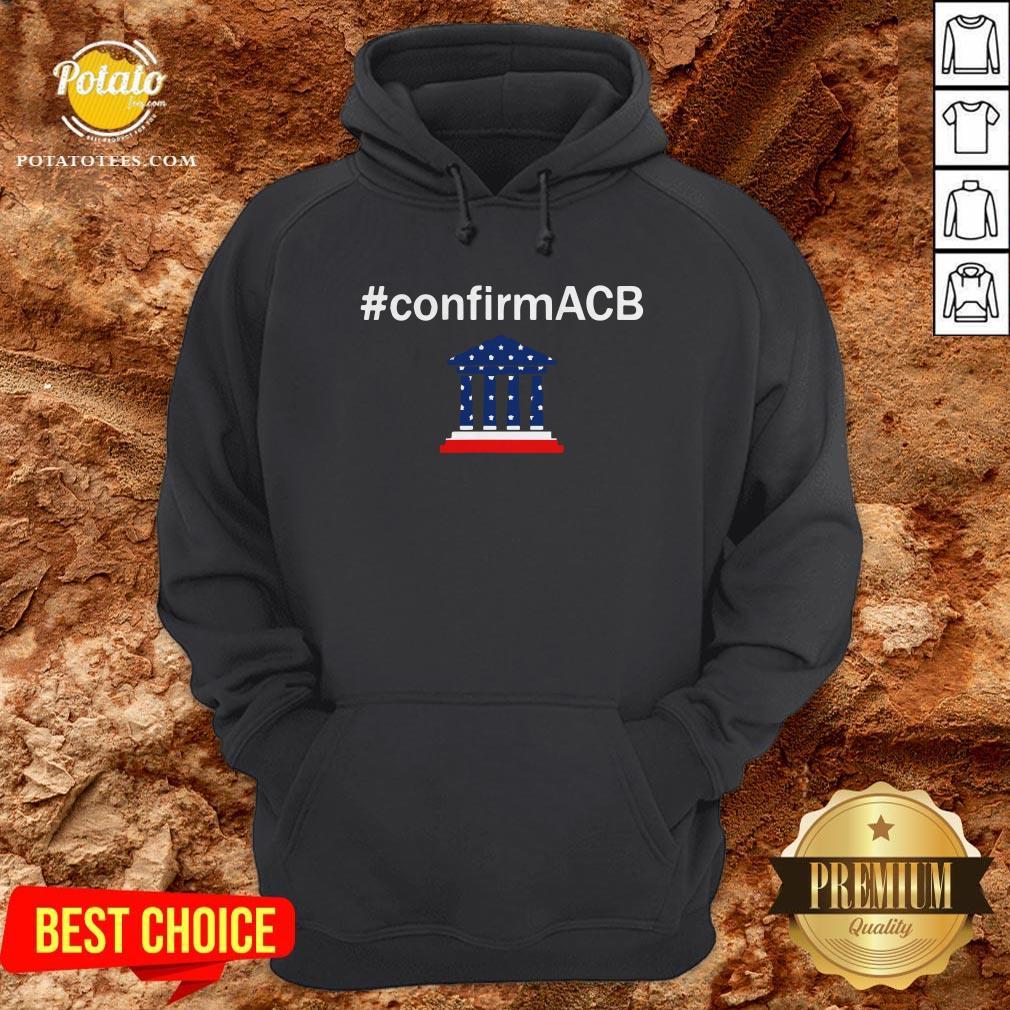 Confirm ACB Amy Coney Barrett Supreme Court America Flag USA Hoodie - Design By Potatotees.com