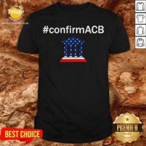 Confirm ACB Amy Coney Barrett Supreme Court America Flag USA Shirt - Design By Potatotees.com