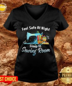 Feel Safe At Night Sleep In Sewing Room V-neck - Design By Potatotees.com