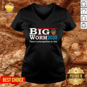 Funny Big Worm 2020 There's Principalities In This V-neck - Design By Potatotees.com