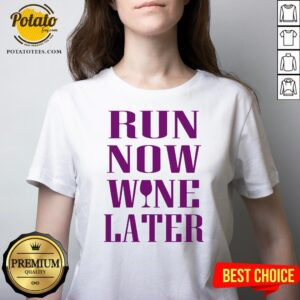 Funny Run Now Wine Later V-neck - Design By Potatotees.com