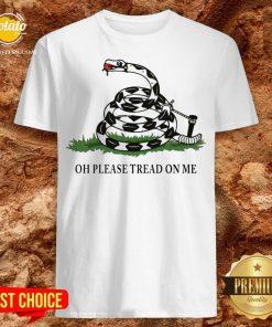 Gadsden Flag Oh Please Tread On Me Shirt - Design By Potatotees.com