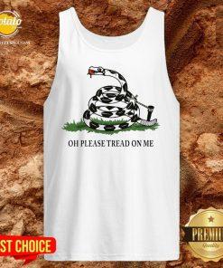Gadsden Flag Oh Please Tread On Me Tank Top - Design By Potatotees.com