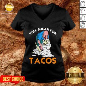 Good Will Shear For Tacos V-neck - Design By Potatotees.com