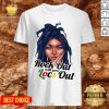 Great Rock Out With Your Locs Out Shirt - Design By Potatotees.com
