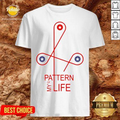 Happy Pattern Of My Life Shirt - Design By Potatotees.com