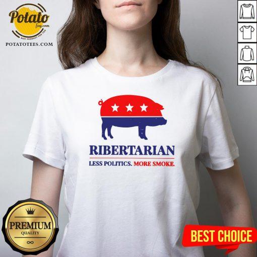 Happy Ribertarian Less Politics More Smoke V-neck - Design By Potatotees.com