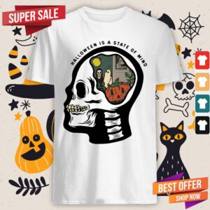 Happy Skull Halloween Is A State Of Mind ShirtHappy Skull Halloween Is A State Of Mind Shirt