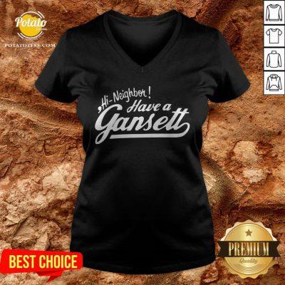 Hi Neighbor Have A Gansett V-neck - Design By Potatotees.com