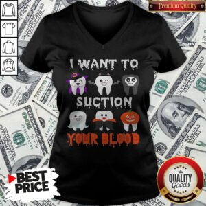 I Want To Suction Your Blood Funny Tooth Halloween Dental 2020 V-neck - Design By Potatotees.com