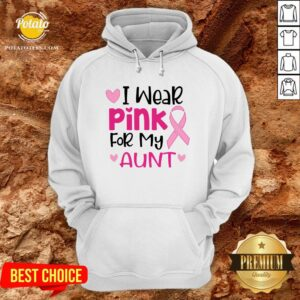 I Wear Pink For My Aunt Hoodie - Design By Potatotees.com