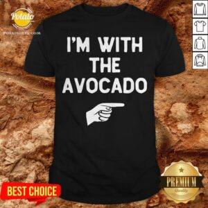I'm With The Avocado Costume Halloween Matching Shirt - Design By Potatotees.com