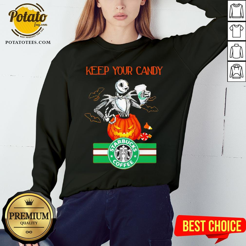 Jack Skellington Keep Your Candy I'll Have Starbuck Coffee Sweatshirt - Design By Potatotees.com