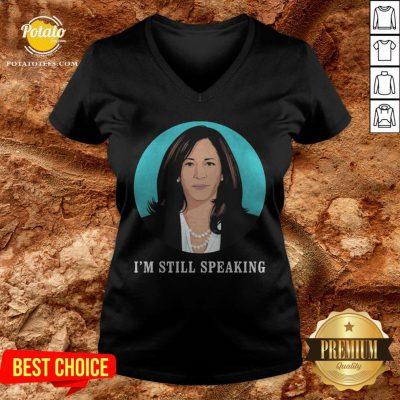 Kamala Harris I'm Still Speaking V-neck - Design By Potatotees.com