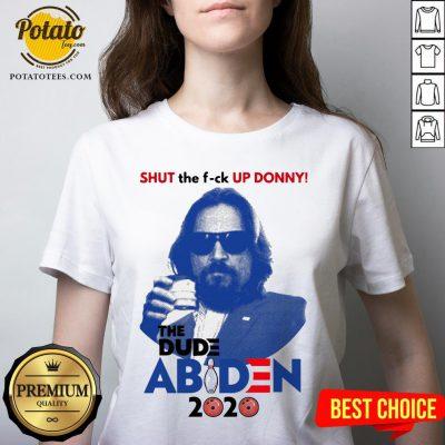 Lebowski Bowling Shut The Fuck Up Donny The Dude Biden 2020 V-neck - Design By Potatotees.com