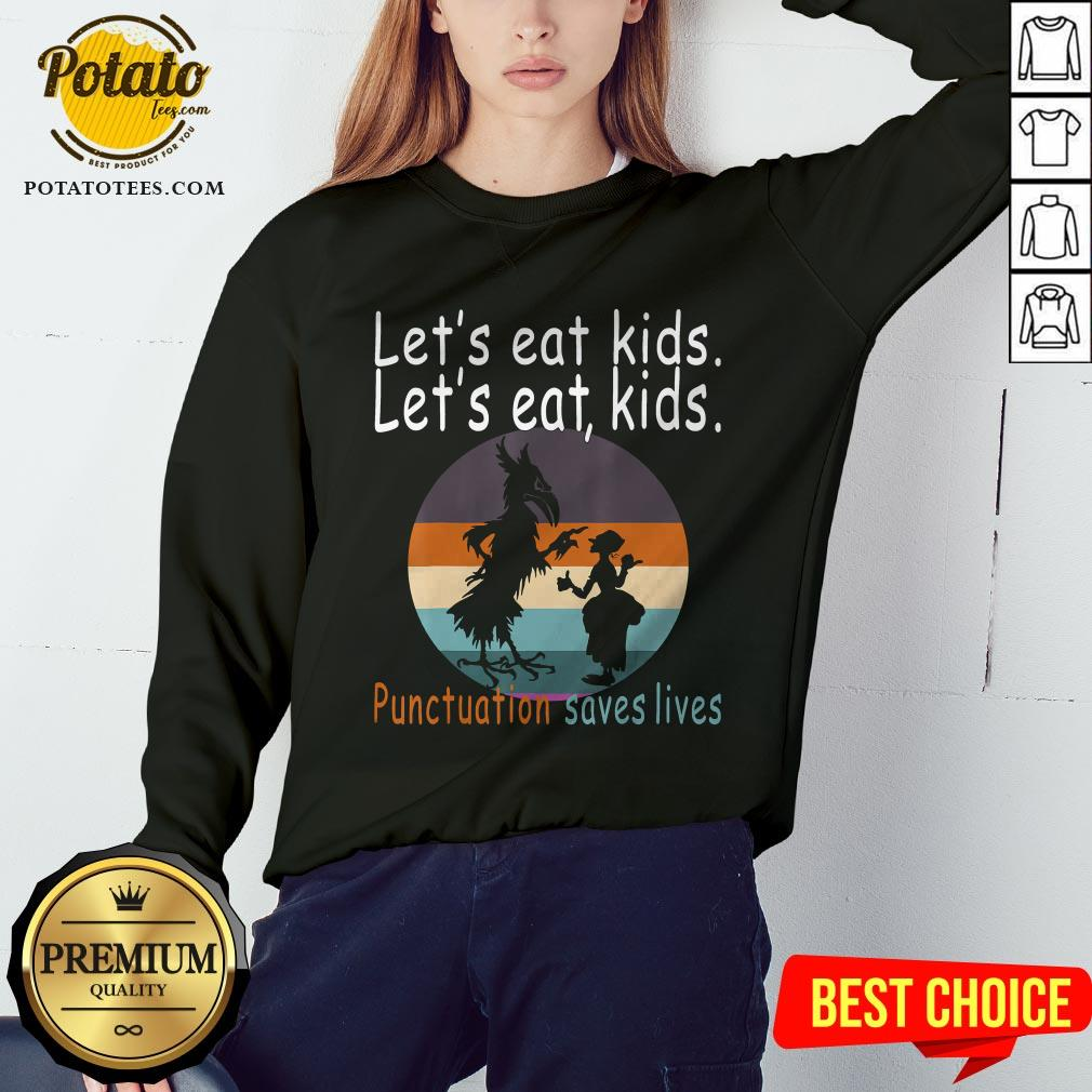Lets Eat Kids Punctuation Saves Lives Teacher Halloween Vintage Retro Sweatshirt - Design By Potatotees.com