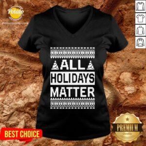 Love All Holidays Matter Christmas V-neck - Design By Potatotees.com