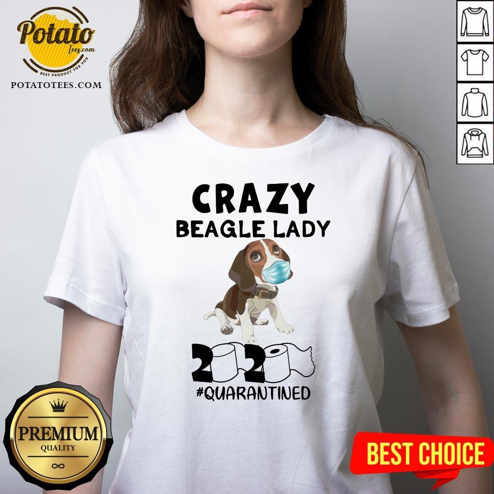 Love Crazy Beagle Lady 2020 Quarantined V-neck - Design By Potatotees.com