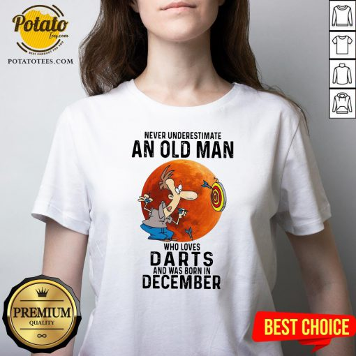 Never Underestimate An Old Man Who Loves Darts And Was Born In December Moon V-neck