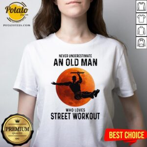 Never Underestimate An Old Man Who Loves Street Workout Moon V-neckNever Underestimate An Old Man Who Loves Street Workout Moon V-neck