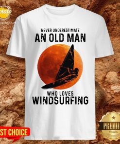 Never Underestimate An Old Man Who Loves Windsurfing Moon Shirt