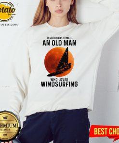 Never Underestimate An Old Man Who Loves Windsurfing Moon Sweatshirt