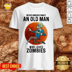 Never Underestimate An Old Man Who Loves Zombies Moon Shirt