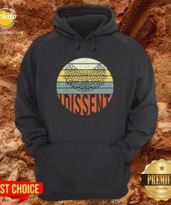 Nice I Dissent Quote Vintage RBG Hoodie - Design By Potatotees.com