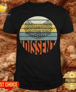 Nice I Dissent Quote Vintage RBG Shirt - Design By Potatotees.com